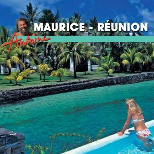 Antoine, L'Océan Indien 2, Ile Maurice et Réunion - Episode 1
