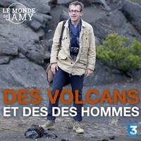 Télécharger Le monde de Jamy : des volcans et des hommes Episode 1