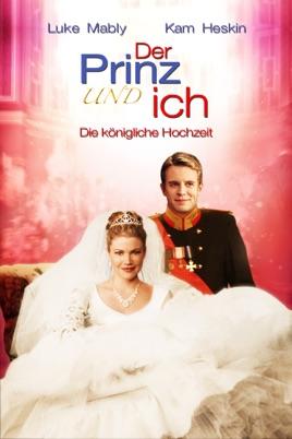 Der Prinz Und Ich Die Königliche Hochzeit Stream