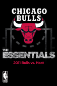 NBA Essentials: Chicago Bulls vs. Heat 2011