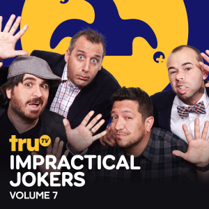 Impractical Jokers, Vol. 7