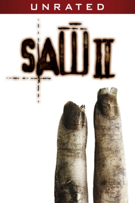 Saw II (Unrated Director's Cut) on iTunes