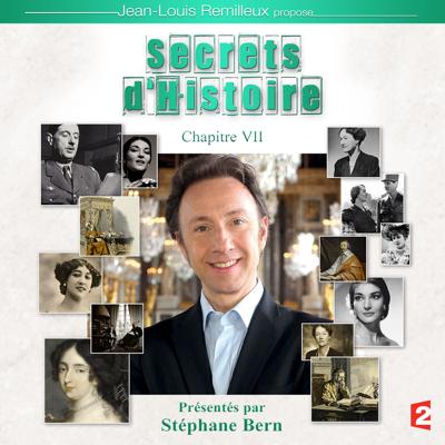 Secrets d'histoire, Chapitre 7 - Secrets d'histoire
