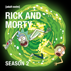 Rick and Morty, Season 2 (Uncensored)