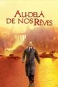 Affiche du film Au-Delà De Nos Rêves