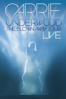 Carrie Underwood - Carrie Underwood: The Blown Away Tour - LIVE  artwork