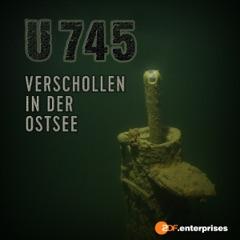 U745 - Verschollen in der Ostsee