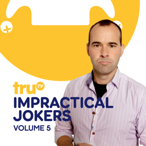 Impractical Jokers, Vol. 5