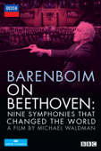 Barenboim On Beethoven: Nine Symphonies That Changed the World