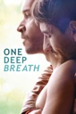 Affiche du film One Deep Breath