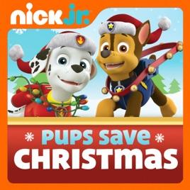 Pups Save Christmas.Paw Patrol Pups Save Christmas