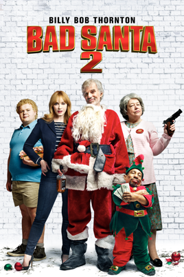 Bad Santa 2 On Itunes