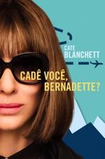 Capa do filme Cadê Você, Bernadette?