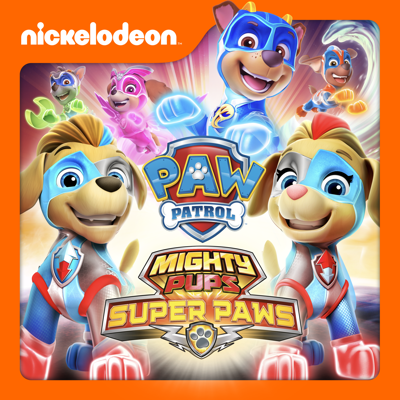 PAW Patrol, Mighty Pups: Super Paws - PAW Patrol