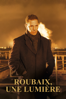 Roubaix, une lumière - Arnaud Desplechin