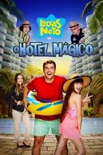 Capa do filme Luccas Neto em: O Hotel Mágico