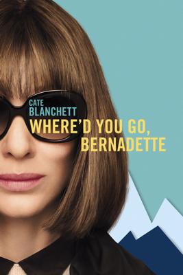 Where'd You Go, Bernadette HD Download