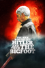 Robert D. Krzykowski - The Man Who Killed Hitler And Then The Bigfoot Grafik