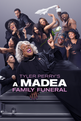 Tyler Perry's a Madea Family Funeral - Tyler Perry