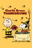 A Charlie Brown Thanksgiving (Deluxe Edition) - Bill Melendez & Phil Roman