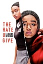 Affiche du film The Hate U Give - La Haine qu\'on donne