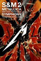 Metallica - Metallica & San Francisco Symphony: S&M2 artwork