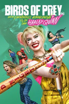 Birds of Prey and the Fantabulous Emancipation of One Harley Quinn Movie Synopsis, Reviews
