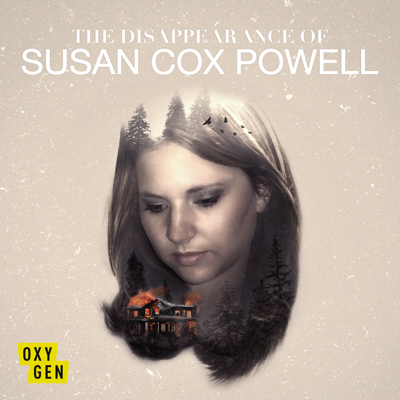The Disappearance of Susan Cox Powell, Season 1 HD Download