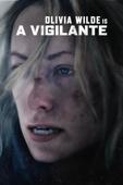 A Vigilante - Sarah Daggar-Nickson