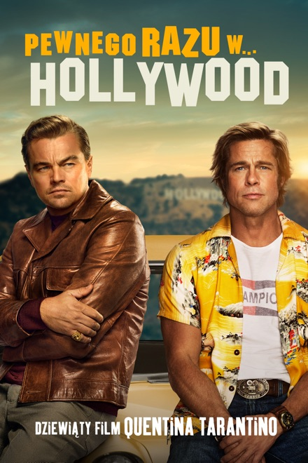 Pewnego Razu W,,, Hollywood