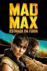 Capa do filme Mad Max: Estrada da Fúria