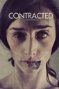 Affiche du film Contracted (VF)