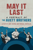 Judd Apatow & Michael Bofinglio - May It Last: Portrait of the Avett Brothers  artwork
