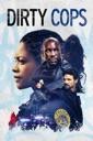 Affiche du film Dirty Cops