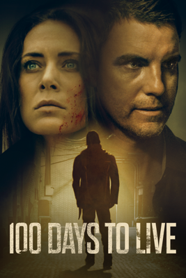 100 Days to Live Movie Synopsis, Reviews