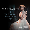 Margaret: The Rebel Princess - Margaret: The Rebel Princess  artwork