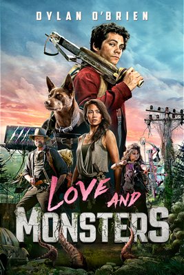 Love and Monsters Movie Synopsis, Reviews