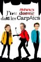 Affiche du film J\'irai mourir dans les Carpates