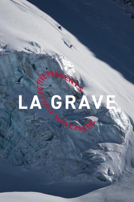 The Faction Collective Presents: La Grave