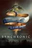 Synchronic - Justin Benson & Aaron Moorhead
