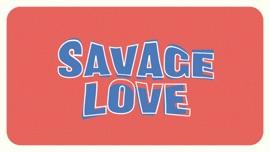 Savage Love (Laxed - Siren Beat) Jawsh 685, Jason Derulo & BTS Pop Music Video 2020 New Songs Albums Artists Singles Videos Musicians Remixes Image