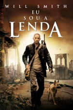 Capa do filme Eu Sou a Lenda (I Am Legend)