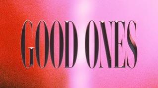 Good Ones (Lyric Video)
