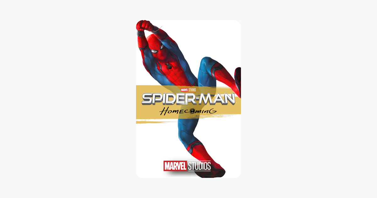 ‎Spider-Man: Homecoming on iTunes