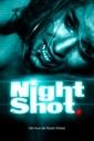 Affiche du film Night Shot