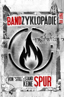 """Thorsten Scharf & 3HE-Studios Media - Frei.Wild: Bandzyklopädie Part VII, Opposition - von """"STILL""""-Stand keine Spur Grafik"""