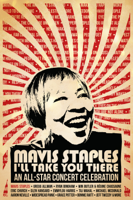 Various Artists: Mavis Staples I'll Take You There: An All-Star Concert Celebration