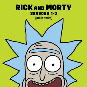Rick and Morty, Seasons 1-3 (Uncensored)