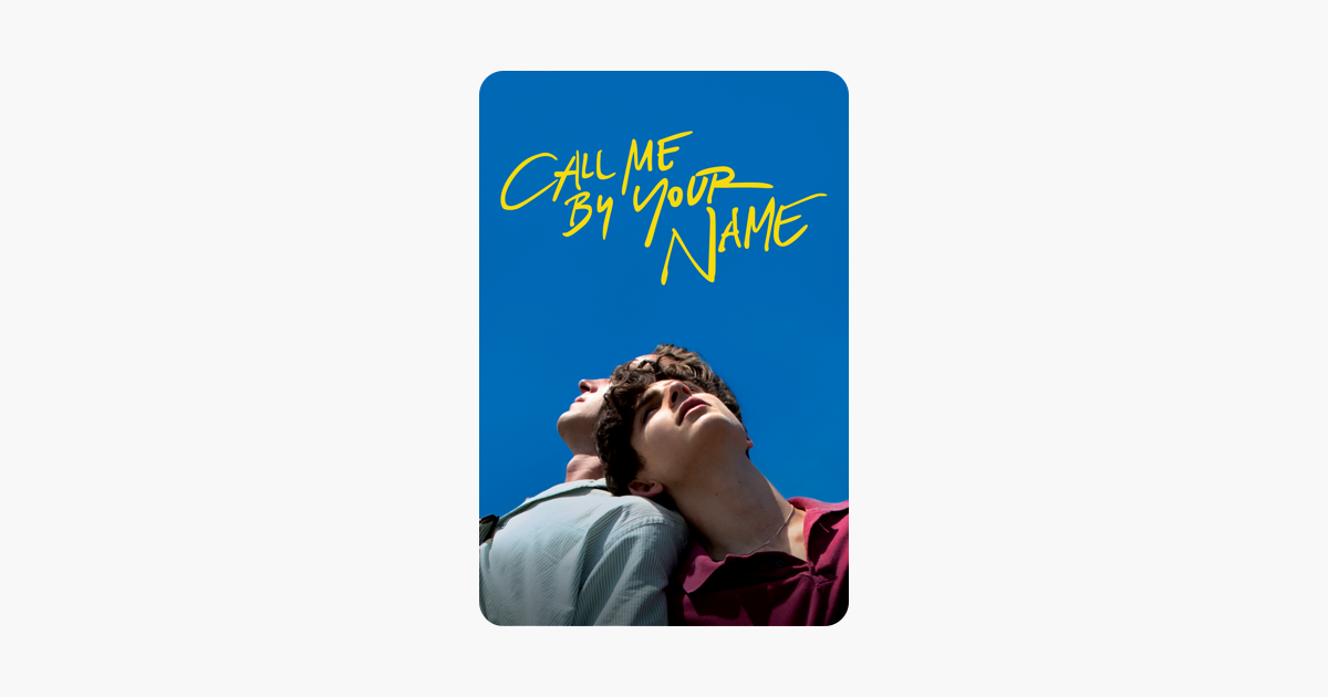 ‎Call Me By Your Name on iTunes