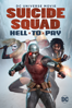 DCU: Suicide Squad - Hell to Pay - Sam Liu